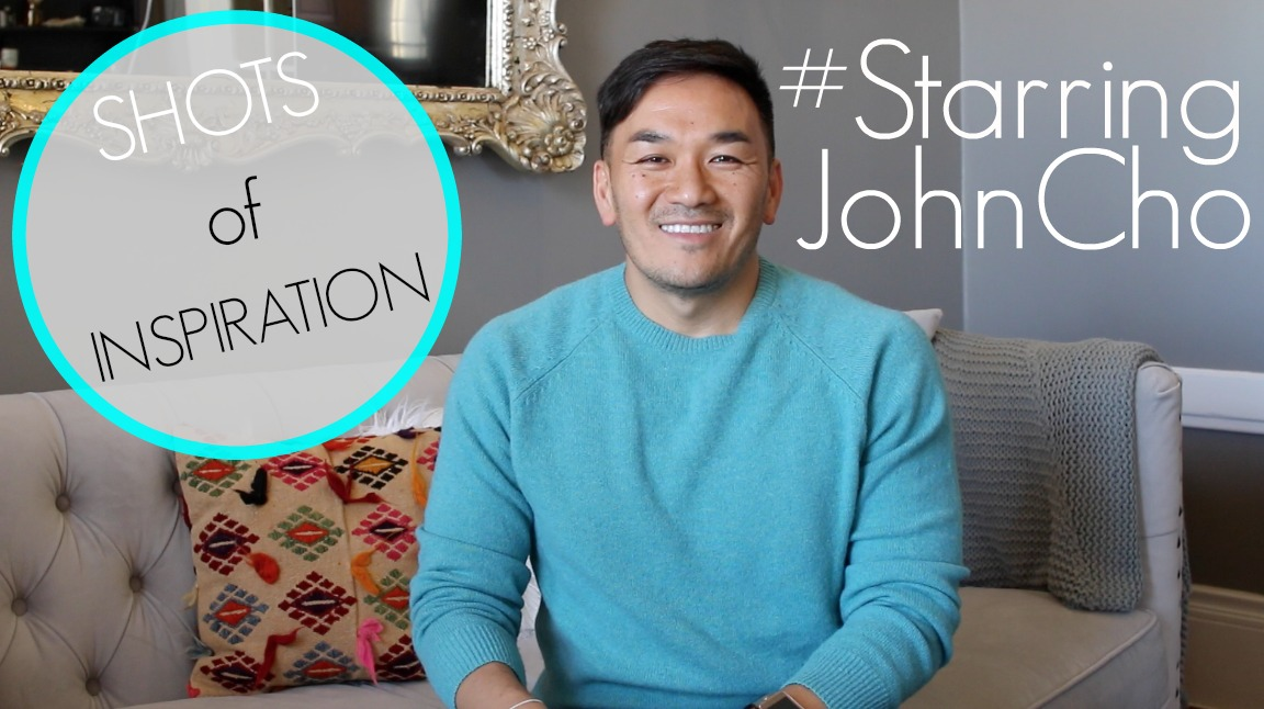 Shot of Inspiration - #StarringJohnCho
